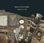 HarryP ft. KK - Back to the Eyelid