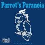 Bokuriri Parrots Paranoia
