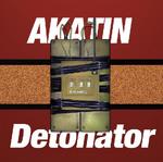 Akatin detonator