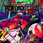 Tokyopleasureground