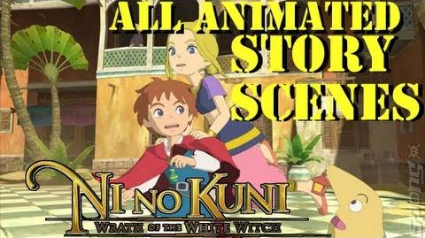 Ni No Kuni Wrath Of The White Witch All Animated Story Cutscenes ALL 3D CUTSCENE ENGLISH ~HD~