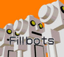 Fillbots