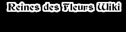 Reines des Fleurs Wiki wordmark