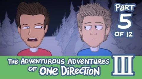 The Adventurous Adventures of One Direction 3 Part 5