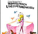 Princess Peach and the Seven Animateds