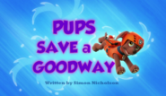 Pups Save a Goodway