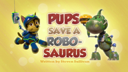 PAW Patrol Pups Save a Robo-Saurus Title Card