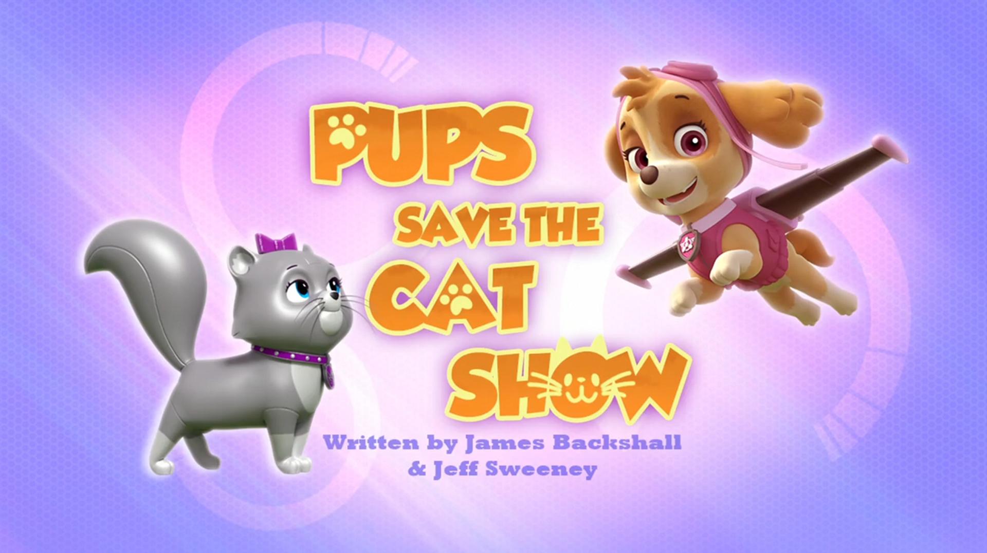 Pups Save The Cat Show Paw Patrol Wiki Fandom Powered