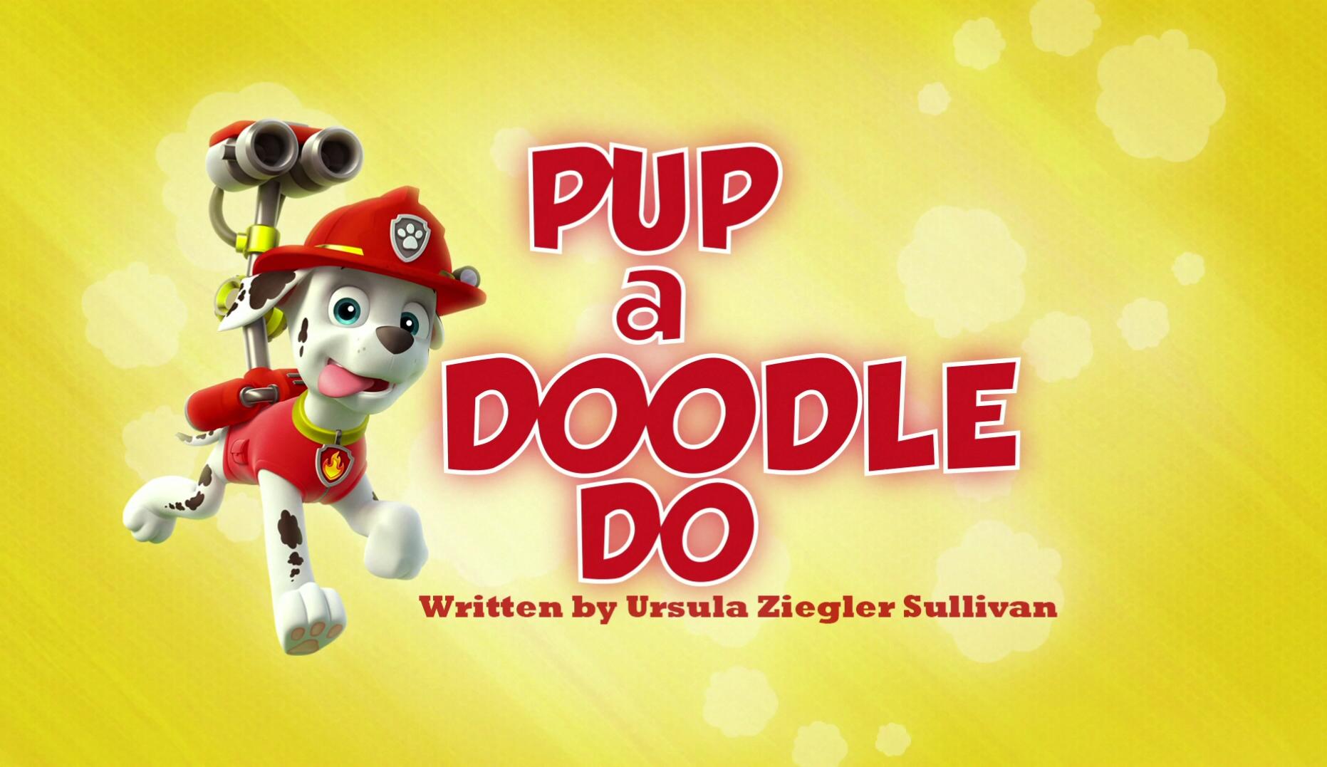 Pup A Doodle Do Paw Patrol Wiki Fandom Powered By Wikia