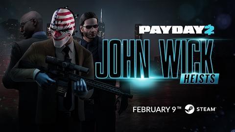 PAYDAY 2 John Wick Heists Trailer