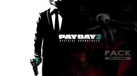Home Invasion 2016 - Payday 2 Unofficial Soundtrack