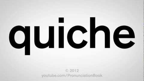 How to Pronounce Quiche