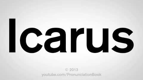 How to Pronounce Icarus