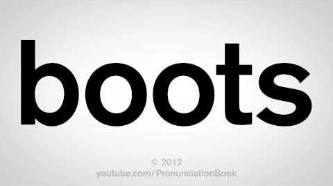 How to Pronounce Boots
