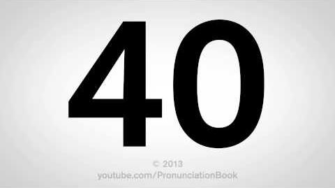 How to Pronounce 40