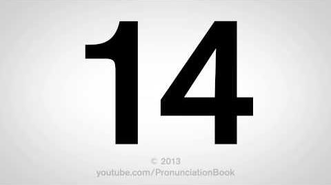 How to Pronounce 14