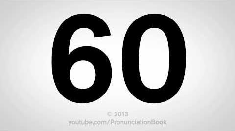 How to Pronounce 60