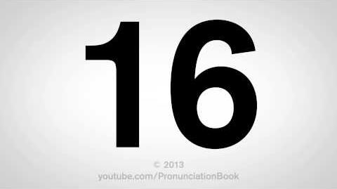How to Pronounce 16