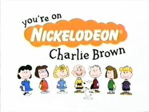You're On Nickelodeon, Charlie Brown