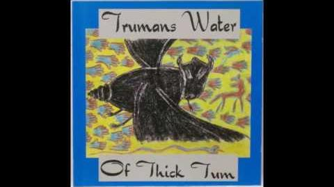 Trumans Water - Deep Grub Yonder
