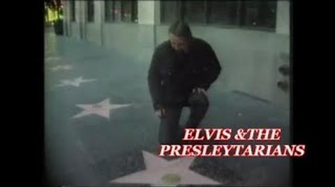 "ELVIS & The PRESLEYTARIANS - "" 1997 documentary """