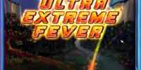Ultra Extreme Fever
