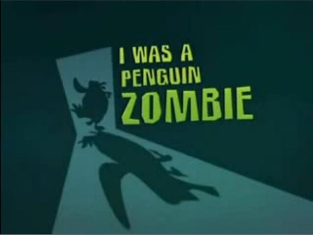 File:I was a Penguin Zombie.jpg