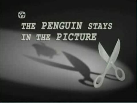 File:The Penguin stays in the Picture.jpg