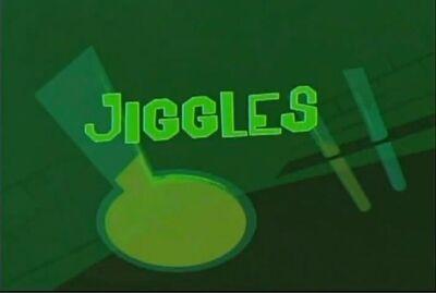 Jiggles