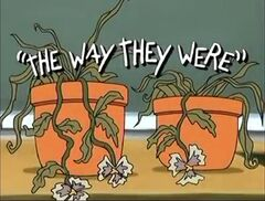 The Way They Were