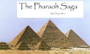 The Pharaoh Saga