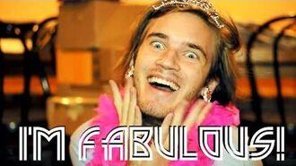 FABULOUS! (PewDiePie Song, By Roomie)