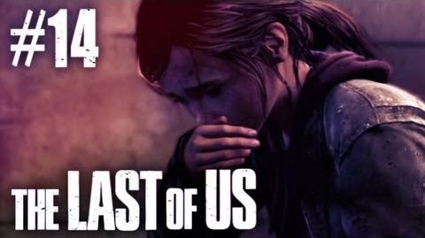 The Last Of Us Gameplay - Part 14 - Poor Ellie!