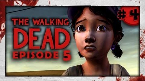 The Walking Dead: Episode Five - Part 4