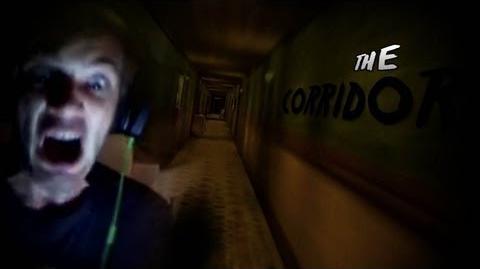 The Corridor - Part 1