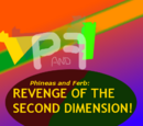Phineas and Ferb: Revenge of the Second Dimension