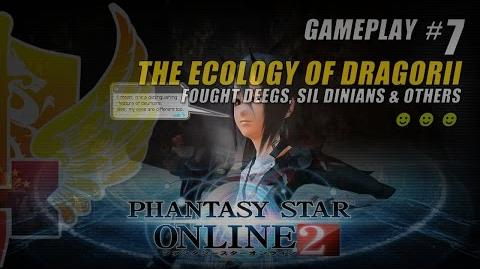 Phantasy Star Online 2 Gameplay 7 ★ The Ecology Of Dragorii ★ Fought Deegs, Sil Dinians & Others
