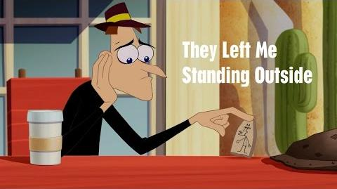 Phineas and Ferb - They Left Me Standing Outside