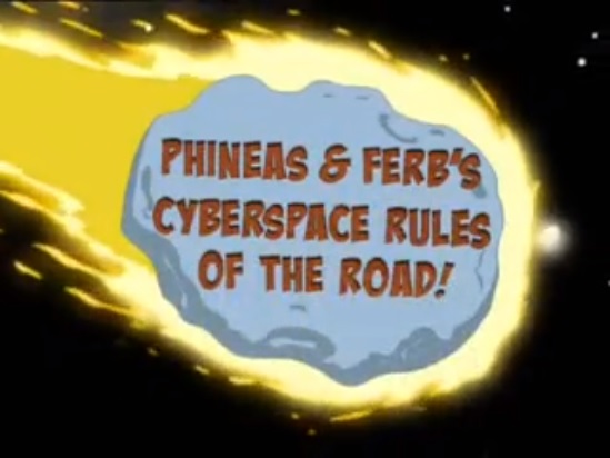 File:Phineas & Ferb's Cyberspace Rules of the Road!.jpg