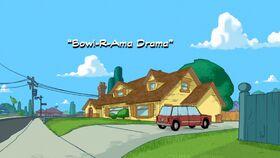 Bowl-R-Ama Drama title card