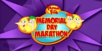 Phineas and Ferb's Memorial Day Marathon