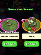 Choice between Fun-Dead Raiser and Medic