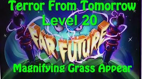 Terror From Tomorrow Level 20 Magnifying Grass Appear Plants vs Zombies 2 Endless