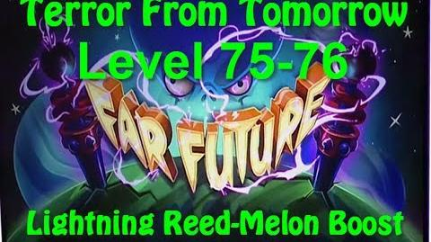 Terror From Tomorrow Level 75-76 Lightning Reed-Melon Boost Plants vs Zombies 2 Endless GamePlay
