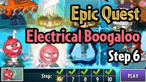 Plants vs Zombies 2 - Epic Quest Electrical Boogaloo - Step 6-0
