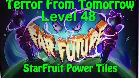 Terror From Tomorrow Level 48 StarFruit Power Tiles Plants vs Zombies 2 Endless