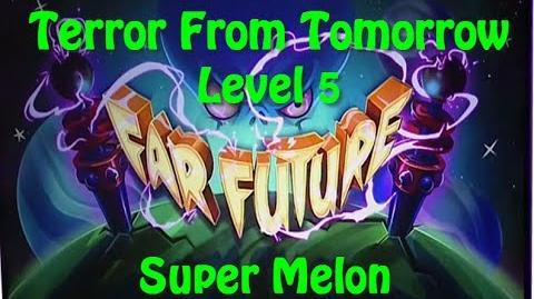 Terror From Tomorrow Level 5 Super Melon Plants vs Zombies 2 Endless-0
