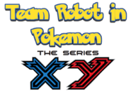 Team Robot In Pokemon XY The Series Logo 1