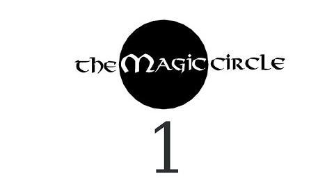 Cry Plays The Magic Circle P1