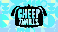 Cheep Thrills Title Card